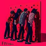 Fetish(初回限定盤)(特典なし)