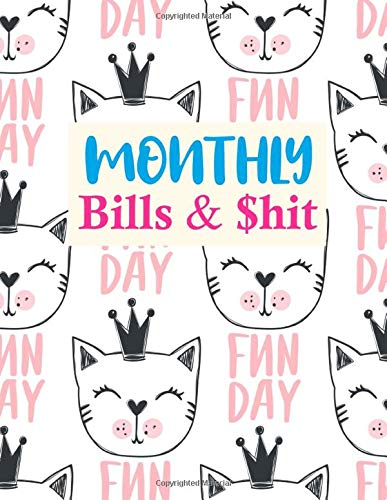 Monthly Bills & $hit: Trendy Monthly Bill Planner With Income List, Weekly Expense Tracker, Bill Planner, Financial Planning Jou