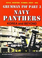 Navy Panthers: Korea and Beyond, Grumman F9f (Naval Fighters)