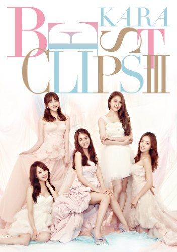 KARA BEST CLIPSIII [Blu-ray]
