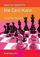 The Caro-Kann (Everyman Chess: Opening Repertoire)