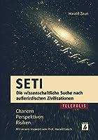 SETI - Die wissenschaftliche Suche nach ausserirdischen Zivilisationen: Chancen, Perspektiven, Risiken