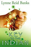 The Key to the Indian by Lynne Reid Banks(2003-11-03)