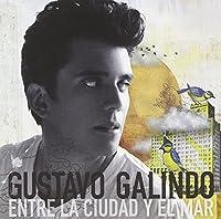 Entre La Ciudad Y El Mar by Gustavo Galindo (2011-03-08)