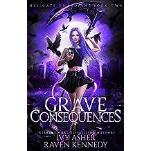 Grave Consequences (Hellgate Guardians Book 2)