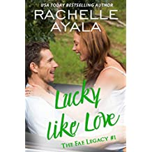 Lucky Like Love (The Fae Legacy Book 1)
