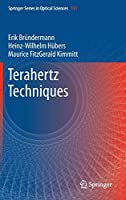 Terahertz Techniques (Springer Series in Optical Sciences)