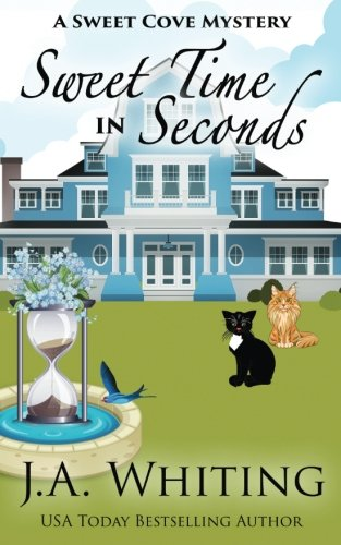 Download Sweet Time in Seconds (A Sweet Cove Mystery) (Volume 11) 1548581526