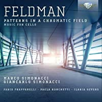 Feldman: Patterns in a Chromatic Field by Marco & Giancarlo Simonacci (2013-12-12)