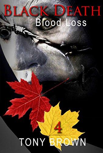 Black Death - Blood Loss (English Edition)