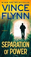 Separation of Power (A Mitch Rapp Novel)