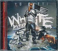 White America by Yo Gotti (2012-01-10)