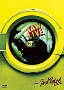 RAW LIVE / 2nd Rated [DVD]