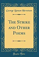 The Strike and Other Poems (Classic Reprint)