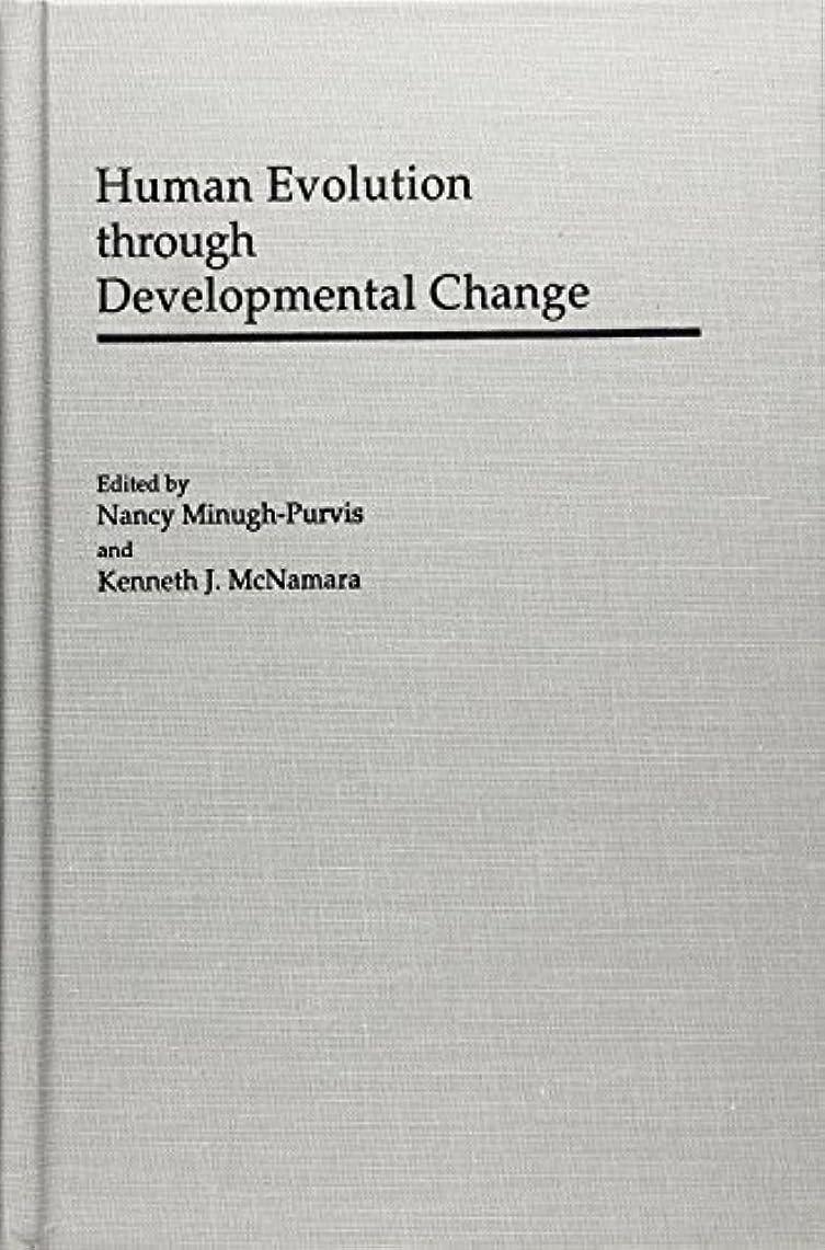 印刷する不利見物人Human Evolution Through Developmental Change