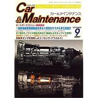 Car&Maintenance (カーアンドメインテナンス) 2007年 09月号 [雑誌]