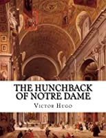 The Hunchback of Notre Dame: Notre-dame De Paris