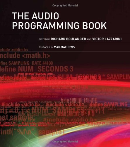 Download The Audio Programming Book (The MIT Press) 0262014467