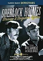 Sherlock Holmes Strange & Singular Affairs (Old Time Radio) [並行輸入品]