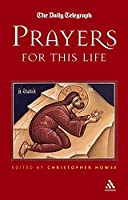 Prayers for This Life (Daily Telegraph Book)
