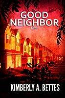 The Good Neighbor [並行輸入品]