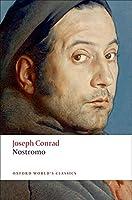 Nostromo (Oxford World's Classics) by Joseph Conrad(2009-11-02)
