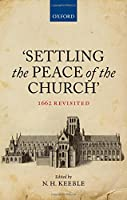 Settling the Peace of the Church: 1662 Revisited
