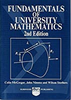 Fundamentals of University Mathematics (Albion Mathematics & Applications Series)