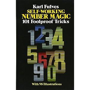Self-Working Number Magic: 101 Foolproof Tricks (Dover Magic Books)