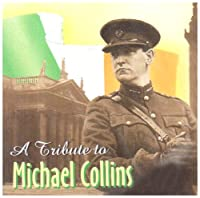 A Tribute to Michael Collins