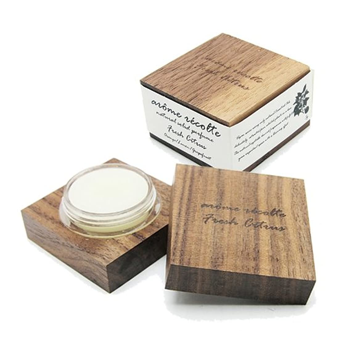 労働姉妹銅アロマレコルト ナチュラル ソリッドパフューム フレッシュシトラス Fresh Citurs arome recolte 練り香水