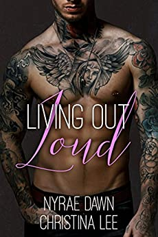 Living Out Loud by [Lee, Christina , Dawn , Nyrae]