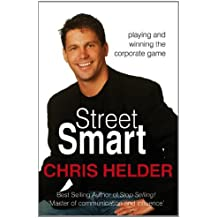 Street Smart-Playing And Winning The Corporate Game