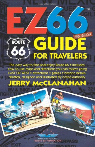 Download Route 66: EZ66 GUIDE For Travelers - 3RD EDITION 0970995199