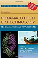Pharmaceutical Biotechnology: Fundamentals and Applications, Third Edition by Unknown(2007-11-01)