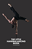 The Little Handbalancing Book (English Edition)