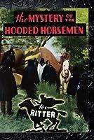 Mystery Of The Hooded Horsemen【DVD】 [並行輸入品]