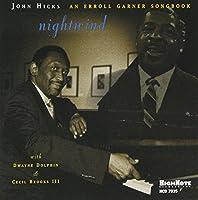 Nightwind: An Erroll Garner Songbook by JOHN HICKS (1999-09-28)
