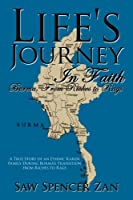 Life's Journey in Faith: Burma, from Riches to Rags