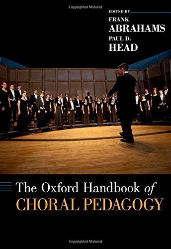 The Oxford Handbook of Choral Pedagogy (Oxford Handbooks)
