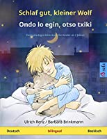 Schlaf gut, kleiner Wolf - Ondo lo egin, otso txiki (Deutsch - Baskisch): Zweisprachiges Kinderbuch (Sefa Bilinguale Bilderbuecher)