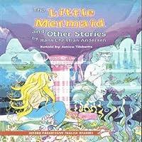 Oxford Progressive English Readers: Starter Level: The Little Mermaid & Other Stories