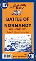Michelin Battle of Normandy: June-August 1944 Reprint of the 1947 Map (Maps/Historical (Michelin))