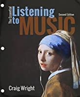 The Essential Listening to Music + Mindtap Music, 1-term Access With Active Listening Guide