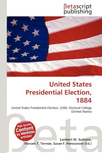 United States Presidential Election, 1884