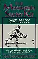 The Mennonite Starter Kit