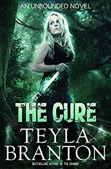 The Cure (Unbounded Series Book 2) by [Branton, Teyla]