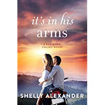 It's In His Arms (A Red River Valley Novel Book 4)
