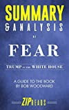Summary & Analysis of Fear: Trump in the White House | A Guide to the Book by Bob Woodward 画像