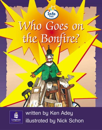 Info Trail Emergent Stage Who Goes on the Bonfire? Non-fiction (LITERACY LAND)の詳細を見る